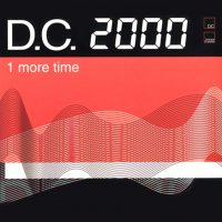 D.C. 2000 - 1 More Time