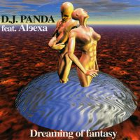 DJ Panda - Dreaming of Fantasy