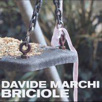 Davide Marchi - Briciole