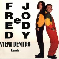 Fred e Jody - Vieni Dentro Remix