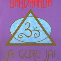 Ganduharua - Jai Guru Jai