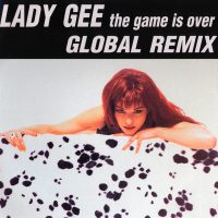 Lady Gee - The Game is over Remix