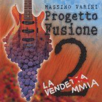 Massimo Varini - Progetto Fusione