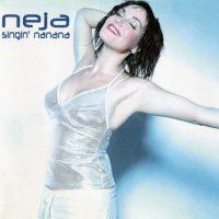 Neja - Singin Nanana