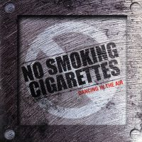 No Smoking Cigarettes - Dancing in the air