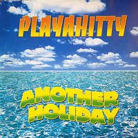 Playahitty - Another Holiday