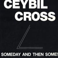 Ceybil Cross - Someday