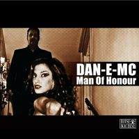 Dan-E-MC - Man of Honour