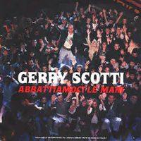Gerry Scotti - Abbattiamoci le mani