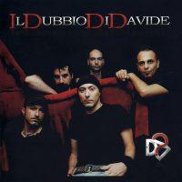 Il Dubbio di Davide - IDDD
