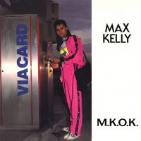 Max Kelly - M.K.O.K.
