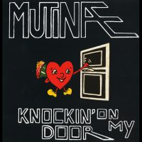 Mutinae - Knockin on my door